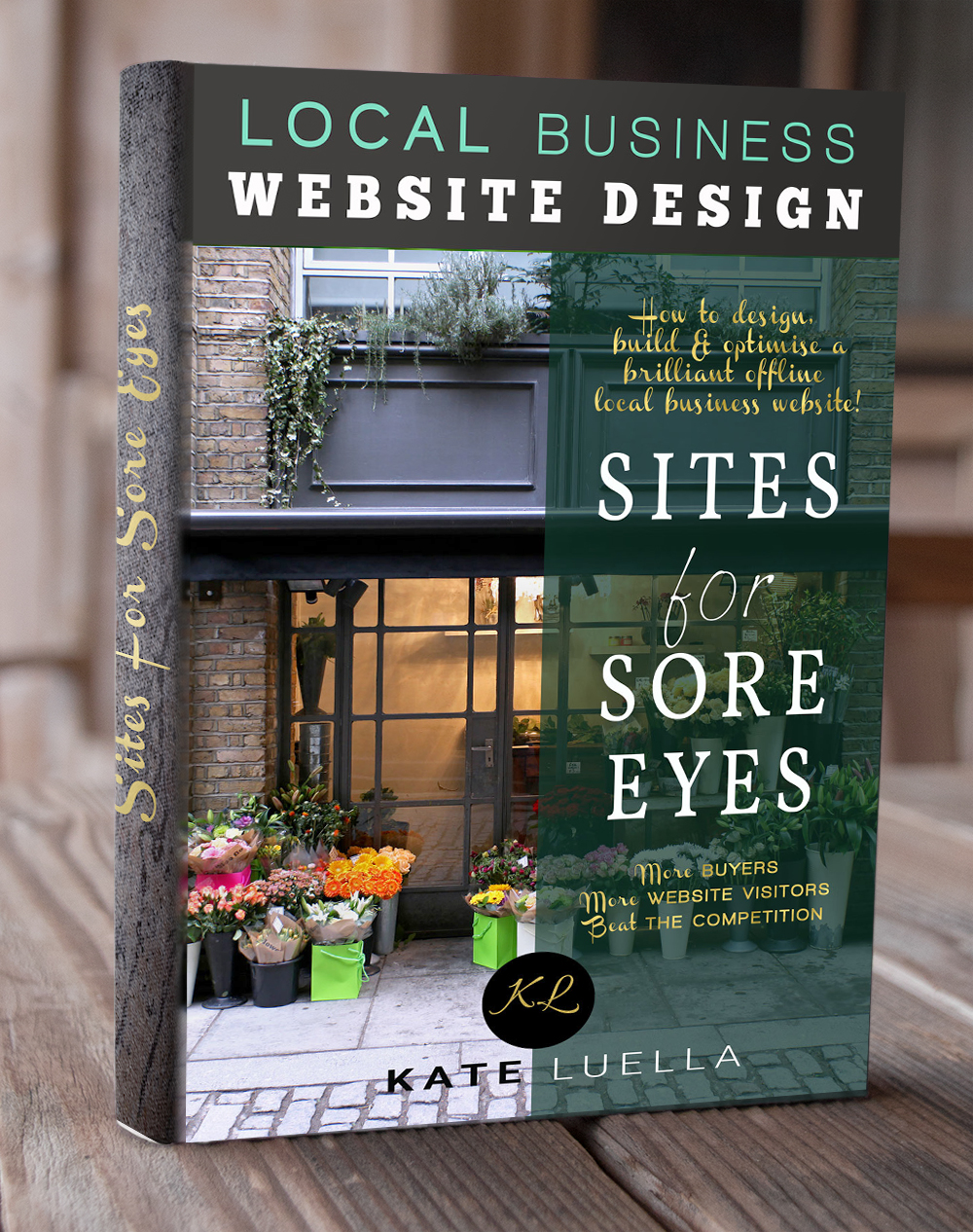 Sites For Sore Eyes by Kate Luella